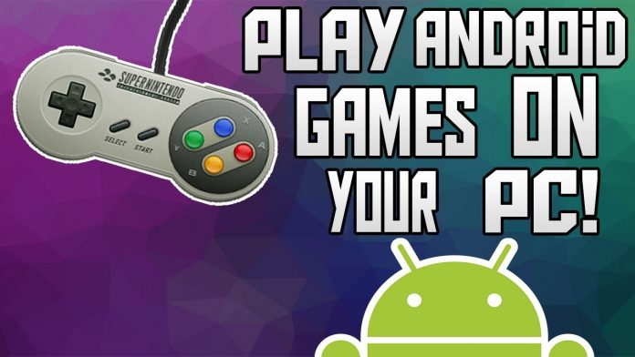 play Android Game On PC